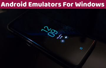 Android Emulators For Windows PC
