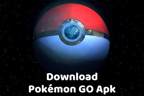 Download Pokémon GO Apk