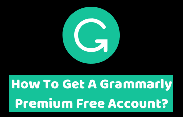 Grammarly Free Trial: Grammarly Premium Free Trial (11 Ways) 2020