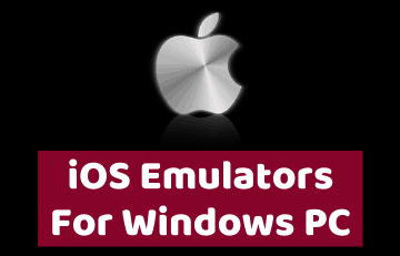 iOS Emulators for Windows PC