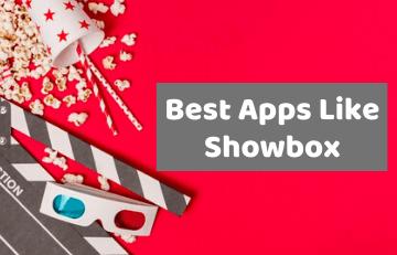 Best Alternative Apps Like Showbox