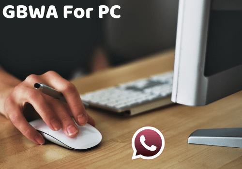 GBWA For PC
