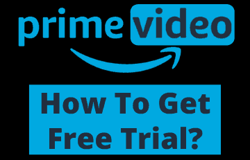 How To Get Amazon Prime Video Free Trial