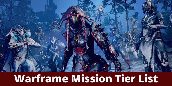 Warframe Mission Tier List