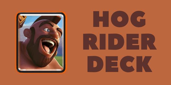 HOG RIDER DECK