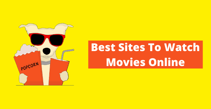 Best Sites To Watch Movies Online Free