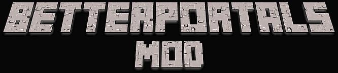 BetterPortals Mod