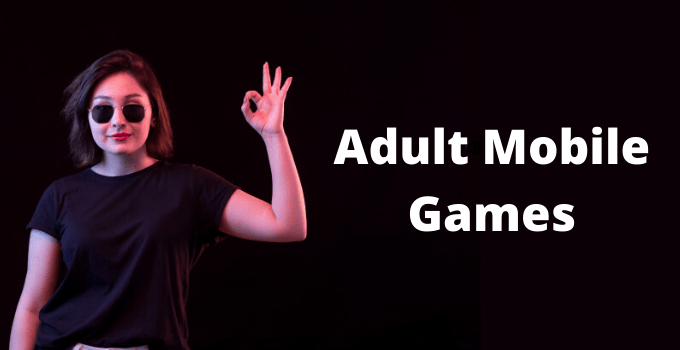 Adult Mobile Games