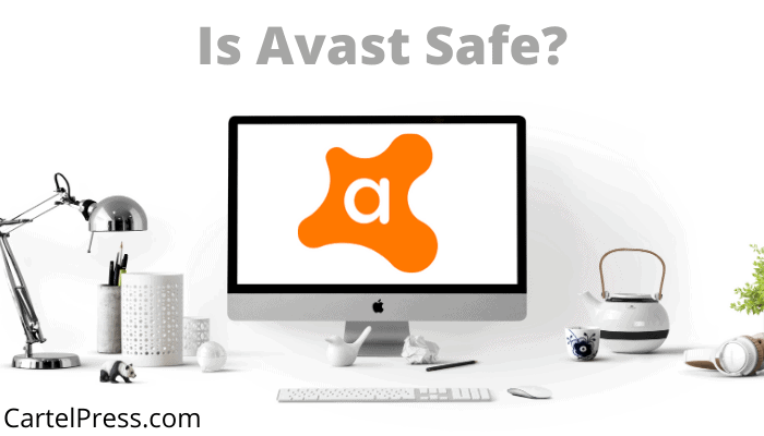Is Avast Safe Or Not