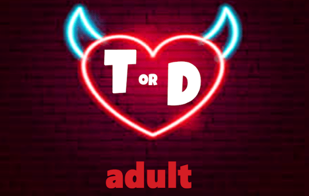 Truth and Dare for Adult Dirty 21+