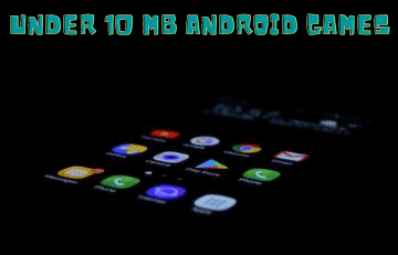 Best Android Games Under 10 MB