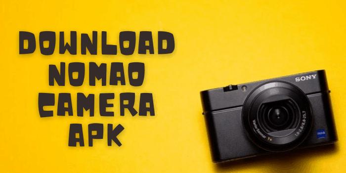 Download Nomao Camera Apk