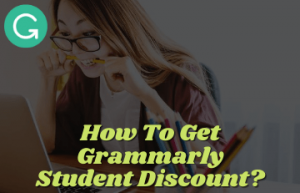 Grammarly Student Discount