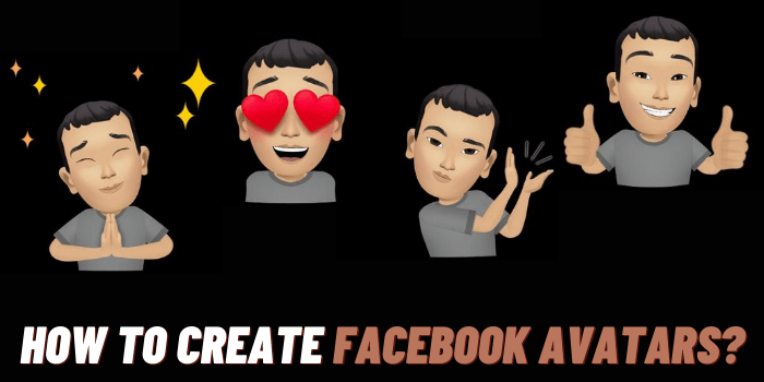 How To Create Your Own Facebook Avatars?