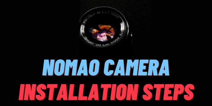 Nomao Camera Install