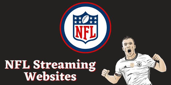 NFL Streaming Websites