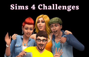 The sims 4 challenges