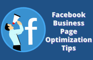 Facebook Business Page Optimization Tips