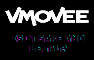 Is VMOVEE Safe And Legal?