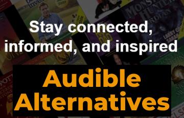 Best Audible Alternatives