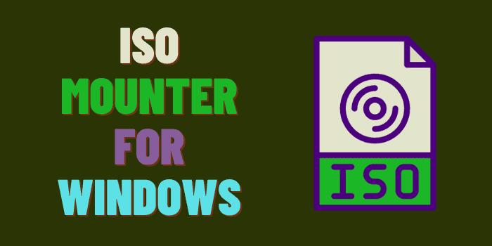 Best ISO Mounter For Windows PC