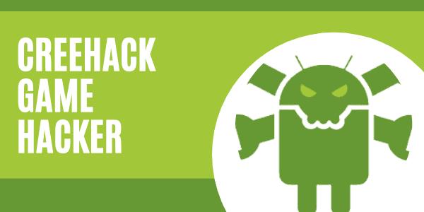 CreeHack Game Hacking App