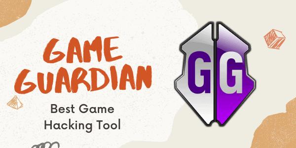 Game Guardian Hacking Tool